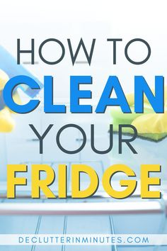 Tired of throwing away rotten and spoiled food? Clean and organize a refrigerator step by step so youc an stop wasting money at the grocery store. Clean Refrigerator, Refrigerator Organization, Organization Hacks, Cleaning Checklist, Cleaning Hacks, Cleaning Routines, Clean House Quotes, Clean House Schedule, Happy Kitchen
