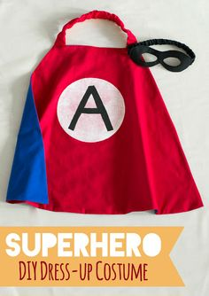 DIY Superhero costume for Dress-up or Halloween - Reversible cape and felt mask. | The Nonpareil Home