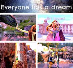 Tutti hanno un sogno: essere accettati, essere amati, essere liberi, essere creduti
