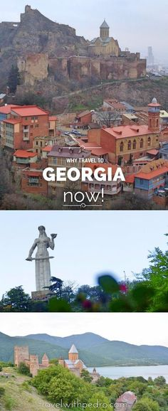 Why Travel To The Republic of Georgia? Here are only some of the many reasons you should get to this Eastern European country now!