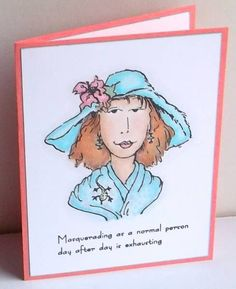 The sentiment on this card makes me smile