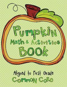 Pumpkin Math Book...so cute!!! Aligned to 1st grade common core!