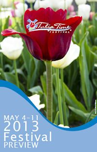 Holland, Michigan...Tulip Time Festival | May 4-11, 2013