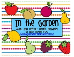 In this unit you will find 10 literacy and 10 math activities for a garden/spring/plants/fruits and vegetable themed unit.  Your students will LOVE...