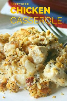 Poppy Seed Chicken Casserole   Life, Love, and Good Food