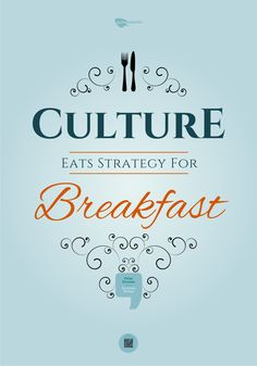 Culture eats strategy for breakfast Inspiring Quotes, Mindfulness, Culture, Eat, Breakfast, Design, Life Inspirational Quotes, Morning Coffee, Inspirational Quotes