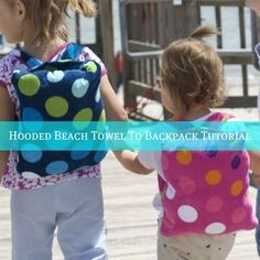 hooded beach towel backpack...make your kids carry their own towel...perfect!