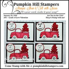ATC - Loads of Love Valentine - Pumpkin Hill Stampers Valentine Theme, Love Valentines, Art Trading Cards, Show And Tell, Atc, Your Cards, Hand Stamped, Easy Crafts, Stampin Up