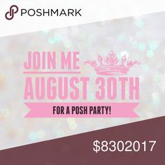 POSH PARTY AUGUST 30th! Whooohooo! Can't wait to host my 4th Posh Party! Will be held Wednesday August 30th at 7:00pm PST. Theme to be announced! Only Posh compliant closets will be considered for host picks! New and veteran closets will all be looked at! Please like/comment/share to have your closet checked out! I will start looking for host picks as the party gets closer. Like to keep updated on theme! Happy Poshing! Accessories