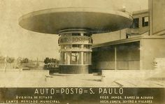 Auto Posto São Paulo, Escritório de Arquitetura Severo Villares. Av. do Estado com a R. Comendador Assad Abdalla (antiga rua Ceres).
