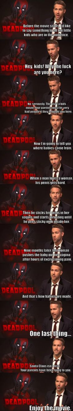 What *should have* been said prior to the Deadpool movie.