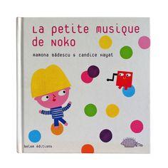 La petite musique de Noko, Candice Hayat, Belem éditions