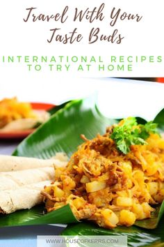 Travel With Your Taste Buds: International Recipes To Try at Home | Cooking with Kids | Adventures in the Kitchen | Safe at Home | Homemade recipes from around the world to try in isolation | Quarantine Cooking | ethnic food | cultured cooking #easymeals #travelfood