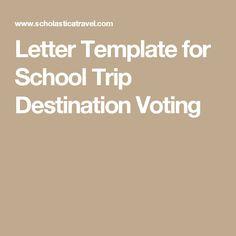 Letter Template for School Trip Destination Voting