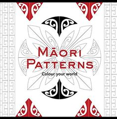 Booktopia has Maori Patterns-Colour Your World, Adult Colouring Book by New Holland Publishers. Buy a discounted Paperback of Maori Patterns-Colour Your World online from Australia's leading online bookstore. Adult Coloring, Coloring Books, Colouring, Best Design Books, Maori Symbols, Maori Patterns, Design Patterns, Maori Designs, Tattoo Designs