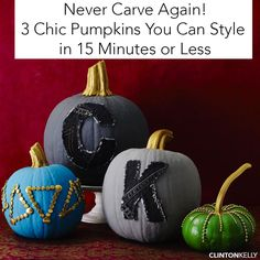 Trying to avoid all those yucky pumpkin guts? DIY these chic pumpkin crafts in 15 minutes... or less!