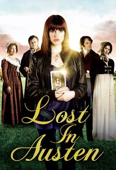 LOST IN AUSTEN (2008). A refreshing modern take on Pride and Prejudice by Jane Austen.