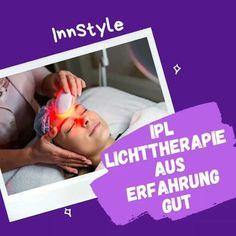 🚫IPL- Lichttherapie -glatte Haut - zeitlos schön🚫 * ⚠️●IPL-Lichttherapie von InnStyle in Altheim. * 💥IPL Lichttherapie- Technologie zur Nagelpilzbehandlung * 💥IPL Lichttherapie - Hautverjüngung... Technology, Light Therapy, Smooth Skin, Nice Asses