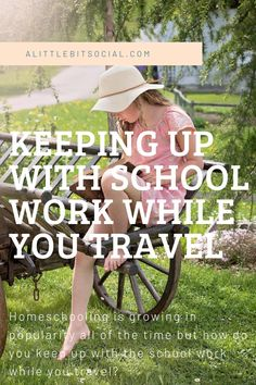 Homeschooling is growing in popularity but how do you keep up with the school work while you travel? Here are some hints and tips.
