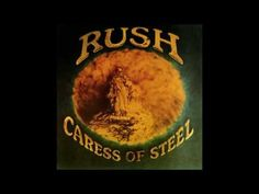 Rush Caress Of Steel Full Album HD HQ 1080p - YouTube