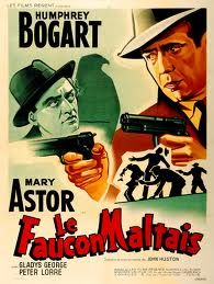 """French poster for the great """"The Maltese Falcon"""" 1941."""