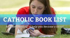 Catholic, Summer Book List - LifeTeen.com for Catholic Youth