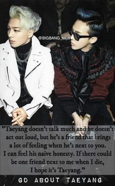 """""""If there could be one friend next to me when I die, I hope it's Taeyang."""" —GD about Taeyang"""