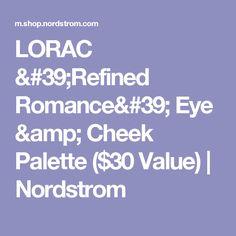 LORAC 'Refined Romance' Eye & Cheek Palette ($30 Value) | Nordstrom