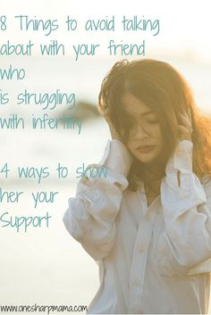 Ttc, friends with infertility, trying to conceive, infertility help