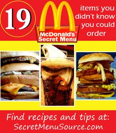 19 McDonald's Secret Menu items you didn't know you could order! Top Secret Recipes, Fast Food Secret Menus, Secret Starbucks Recipes, Secret Menu Items, Mcdonald Menu, Jai Faim, Healthy Snacks, Healthy Recipes, Restaurant Recipes