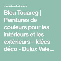 Bleu Touareg | Peintures de couleurs pour les intérieurs et les extérieurs – Idées déco - Dulux Valentine