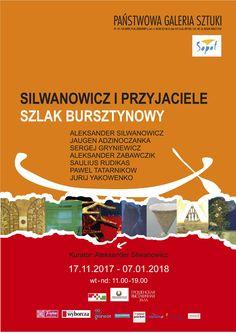"""""""Silwanowicz i przyjaciele. Bursztynowy Szlak."""" 16 XI 2017 - 7 I 2018 Państwowa Galeria Sztuki w Sopocie"""