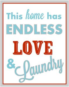 laundry signs | Cute Laundry sign. I found this free printable online, edited it to my ...