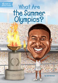 What Are the Summer Olympics? by Gail Herman | PenguinRandomHouse.com    Amazing book I had to share from Penguin Random House