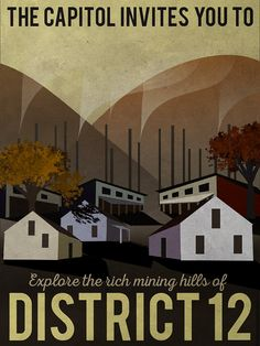 Hunger Games Poster - District 12 travel poster,