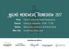 Malmö Menswear Trunkshow 2017 - 4 november @Clarion Collection Temperance