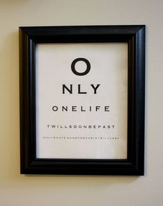 DIY scripture eye chart...saw this a long time ago and have been searching for it! Quote by missionary CT Studd