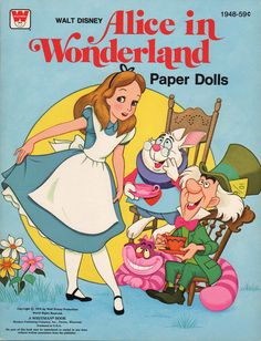 Alice in Wonderland Paper Dolls © 1976 by Walt Disney Productions A WHITMAN BOOK #1948