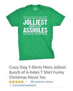 87f15dd0 Crazy Dog T-Shirts Mens Jolliest Bunch of A-holes T Shirt Funny Christmas