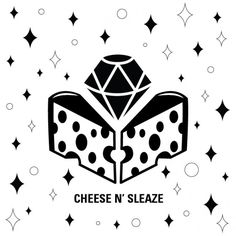 Cheese n sleaze