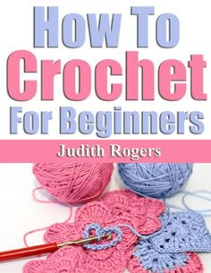 Free Kindle Book For A Limited Time : How To Crochet for Beginners - A Relaxing Past TimeCrocheting is a great hobby to take up. You can make elaborate blankets or simple yetndelicate scarves. Once you have all your supplies and a great color yarn, you're ready to go!In this concise booklet, you will learn all you ever need to know about how to crochet for beginners. Learn the tools and basics of crocheting, learn how to make a crochet starting chain, get information on how to single…