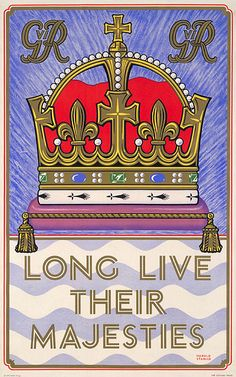 Forgotten London Underground Posters: Long Live Their Majesties; by Harold Stabler, 1937. Via The Telegraph.