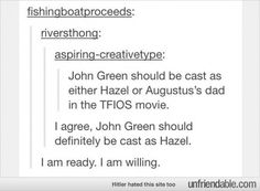 fishingboatsproceeds is John Green's tumblr name. This is fantastic.