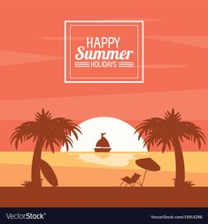 Happy summer holidays poster sunset ocean ship vector image on VectorStock Beach Tan, Palm Beach, Happy Summer Holidays, Ship Vector, Sunset Photography, Summer Pictures, Adult Children, Single Image, Surfboard