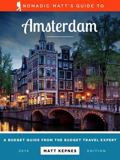 Nomadic Matt's Guidebooks | Amsterdam (budget travel guide with a section on practicalities: ie business hours, visa info, etc)