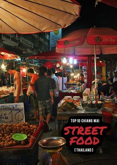 While walking around Chiang Mai's Night Markets, open your senses to the culinary delights! Here are the Top 10 Street Food Dishes that you should try! via http://iamaileen.com/eat-top-10-chiang-mai-street-food-dishes/ #thaidishes
