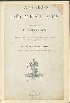 Fantaisies décoratives composées par J. Habert-...