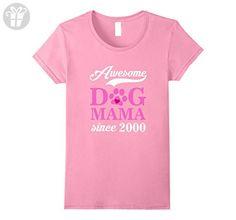 Womens Awesome Dog Mama Since 2000 Funny 17th Birthday T-Shirt Medium Pink - Birthday shirts (*Amazon Partner-Link)