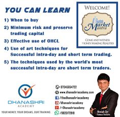 MARKET MANTRA BASIC TO ADVANCE The benefits of trading in share market is you need no office, no team, no working hours and no traveling hassles it is time consuming with profit gaining work from home is also possible no large amount of investment just with minimum capital investing can earn maximum gain.  Course Details: Day 1:- Knowledge on Indian Share Market, Sensex, Nifty, Demat account, trading account, Bull market, Bear market , Investment, different kind of investment, Mathematics