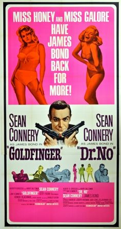 James Bond 007 Goldfinger and Dr No, 1966 - original vintage three sheet cinema poster for two 007 movies starring Sean Connery as James Bond: Dr No (1962) with Ursula Andress as Honey Ryder and Goldfinger (1964) with Honor Blackman as Pussy Galore, listed on AntikBar.co.uk